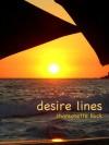 desire lines - Chansonette Buck