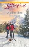 Alaskan Hero - Teri Wilson
