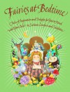 Fairies at Bedtime: Tales of Inspiration and Delight for You to Read with Your Child - to Enchant, C omfort and Enlighten - Karen Wallace, Lou Kuenzler