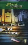 Just Cause (Love Inspired Suspense # 86) - Susan Page Davis