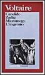 Candido - Zadig - Micromega - L'ingenuo - Voltaire, Maria Moneti Codignola