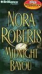 Midnight Bayou (Audio) - James Daniels, Nora Roberts