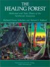 Healing Forest - Richard E. Schultes, Robert F. Raffauf