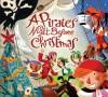 A Pirate's Night Before Christmas - Philip Yates, Sebastia Serra