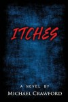 Itches - Michael Crawford