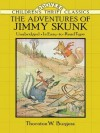 The Adventures of Jimmy Skunk (Dover Children's Thrift Classics) - Thornton W. Burgess