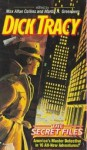 Dick Tracy: The Secret Files - Martin H. Greenberg, Henry Slesar, Ron Goulart, Rex Miller, Wendi Lee, F. Paul Wilson, Ed Gorman, Josh Pachter, Barbara Collins, Wayne D. Dundee, Barry N. Malzberg, John Lutz, Ric Meyers, Edward D. Hoch, Stephen Mertz, Terry Beatty