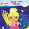 Lalaloopsy: Star of the Show - Samantha Brooke