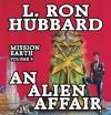 An Alien Affair: Mission Earth Volume 4 (Audio) - L. Ron Hubbard