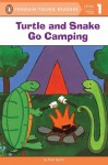 Turtle and Snake Go Camping (Penguin Young Readers, L1) - Kate Spohn