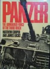 Panzer: The Armoured Force of the Third Reich (A Macdonald illustrated war study) - Matthew Cooper, James Sidney Lucas