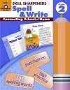 Spell & Write, Grade 2 (Skill Sharpeners) (Skill Sharpeners Spell & Write) - Barbara Allman, Christine Hood