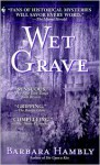 Wet Grave - Barbara Hambly
