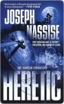 Heretic: The Templar Chronicles - Joseph Nassise