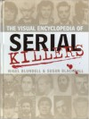 The Visual Encyclopedia of Serial Killers - Nigel Blundell, Susan Blackhall
