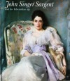 John Singer Sargent: And The Edwardian Age; An Exhibition Organised Jointly By The Leeds Art Galleries, The National Portrait Gallery, London, And The Detroit Institute Of Arts - James Lomax, Richard Ormond
