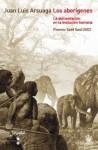 Los aborígenes - Juan Luis Arsuaga