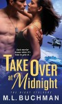 Take Over at Midnight (The Night Stalkers) - M.L. Buchman