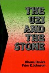 The Uzi and the Stone: Images of Gaza - Rhona Davies, Peter R. Johnson