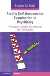 Stahl's Self-Assessment Examination in Psychiatry - Stephen M. Stahl