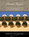 Pointed Roofs - Dorothy Richardson, Stephen Ross, Tara Thomson