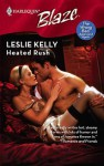 Heated Rush (The Wrong Bed: Again and Again #2) - Leslie Kelly