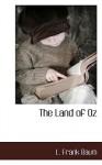 The Land of Oz - L. Frank Baum