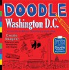 Doodle Washington D.C. - Laura Melmed, Violet Lemay
