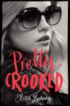 Pretty Crooked - Elisa Ludwig