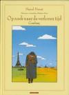 Combray (Op zoek naar de verloren tijd, #1) - Stéphane Heuet, Marcel Proust, Jelle Noorman