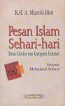 Pesan Islam Sehari-hari: Ritus Dzikir dan Gempita Ummat - A. Mustofa Bisri, Mohamad Sobary