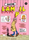 Pauvre Lampil, tome 1 - Willy Lambil, Raoul Cauvin