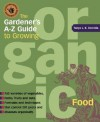 The Gardener's A-Z Guide to Growing Organic Food - Tanya Denckla Cobb, Stephen Alcorn