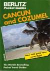 Cancun and Cozumel (Berlitz Pocket Travel Guides) - Neil Wilson, Berlitz Publishing Company