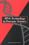 DNA Technology in Forensic Science - National Research Council