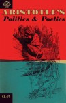 Politics and Poetics - Aristotle, Benjamin Jowett, Thomas Twining, Lincoln Diamant