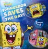 SpongeBob Saves the Day; (3 books in 1) - Stephen Hillenburg