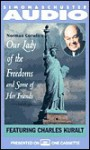OUR LADY OF THE FREEDOMS and Some of Her Friends - Norman Corwin