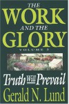 Truth Will Prevail - Gerald N. Lund