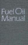 Fuel Oil Manual - Paul Schmidt