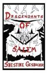 Descendants of Salem - Shestine Gesbocker, Alisa Williamson, Jake Allen