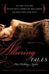 Alluring Tales: Hot Holiday Nights - Sylvia Day, Vivi Anna, Cathryn Fox, Lisa Renee Jones