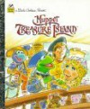 Muppet Treasure Island (Little Golden Book) - Tom Brannon, Ellen Weiss