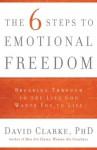 Six Steps To Emotional Freedom - David Clarke