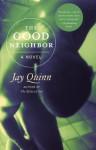 The Good Neighbor - Jay Quinn