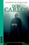 Don Carlos - Friedrich von Schiller, Mike Poulton