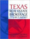 Texas Real Estate Brokerage and Law of Agency - Charles J. Jacobus, George Stephens