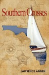 Southern Crosses - Lawrence Annen