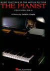 Music Featured in the Motion Picture the Pianist: For Piano Solo - Frédéric Chopin