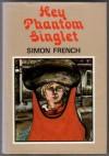 Hey, Phantom Singlet (Bluegum) - Simon French